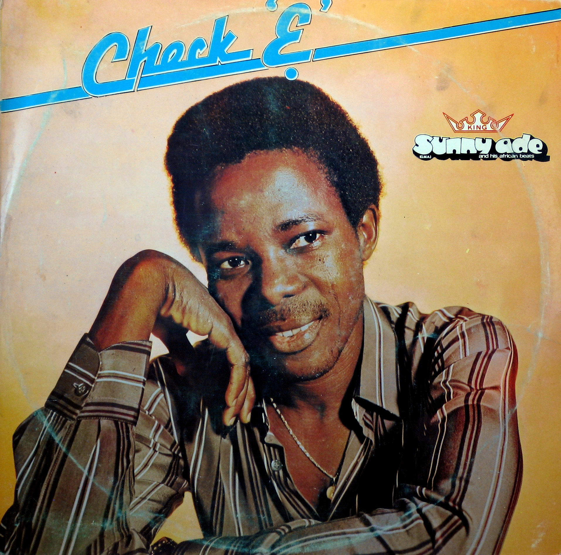 King Sunny Ade and his African Beats – Check 'E', Sunny