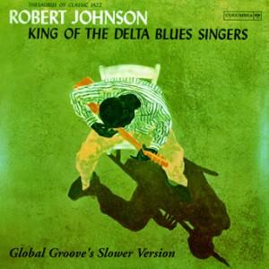 Robert Johnson, Slower Version, front, cd size