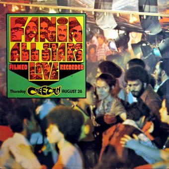 Fania All Stars – Live at the Cheetah Vol. 1,Fania 1980   Global ...