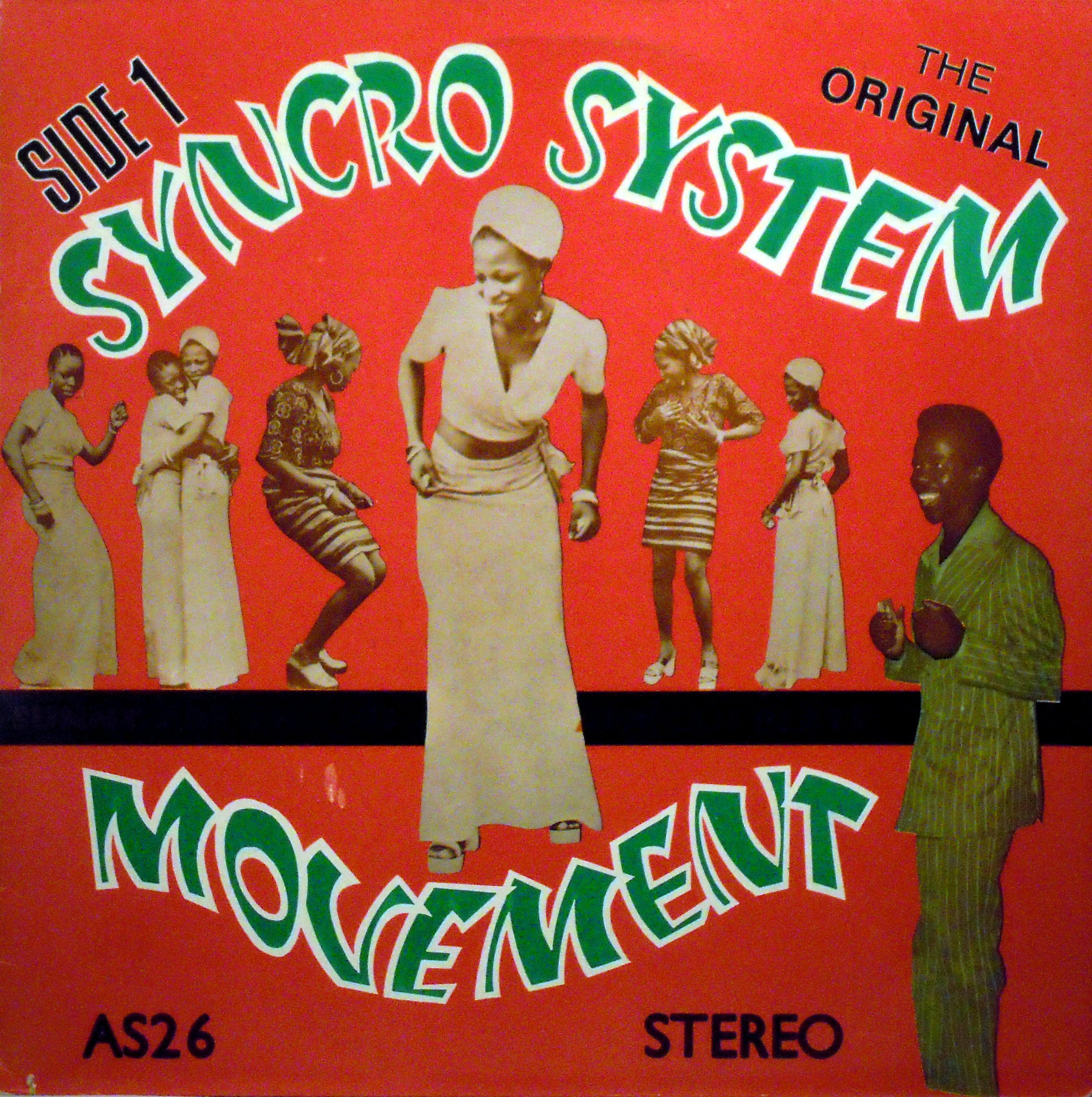 Sunny Ade & his African Beats -the Original Syncro System