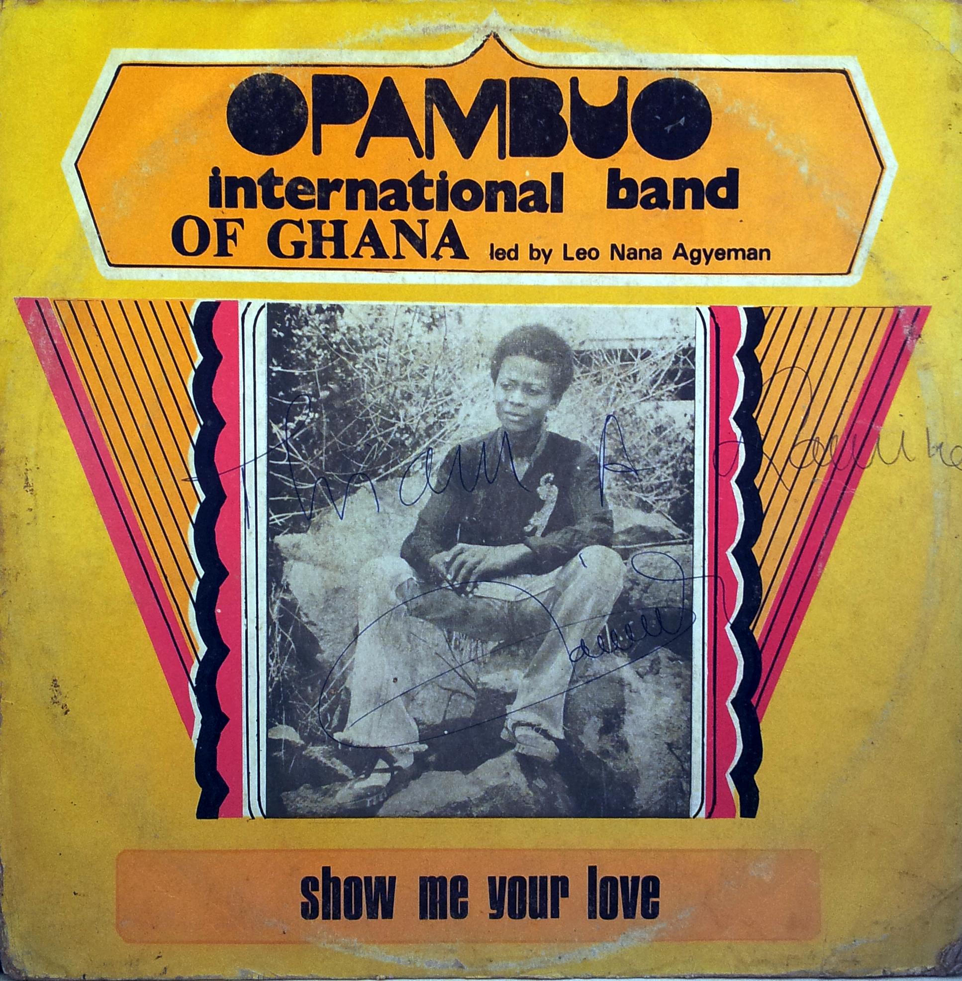 Opambuo International Band Of Ghana Show Me Your Love