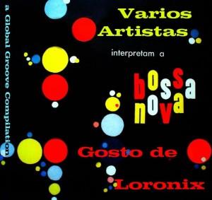 Bossa Nova Gosto de Loronix