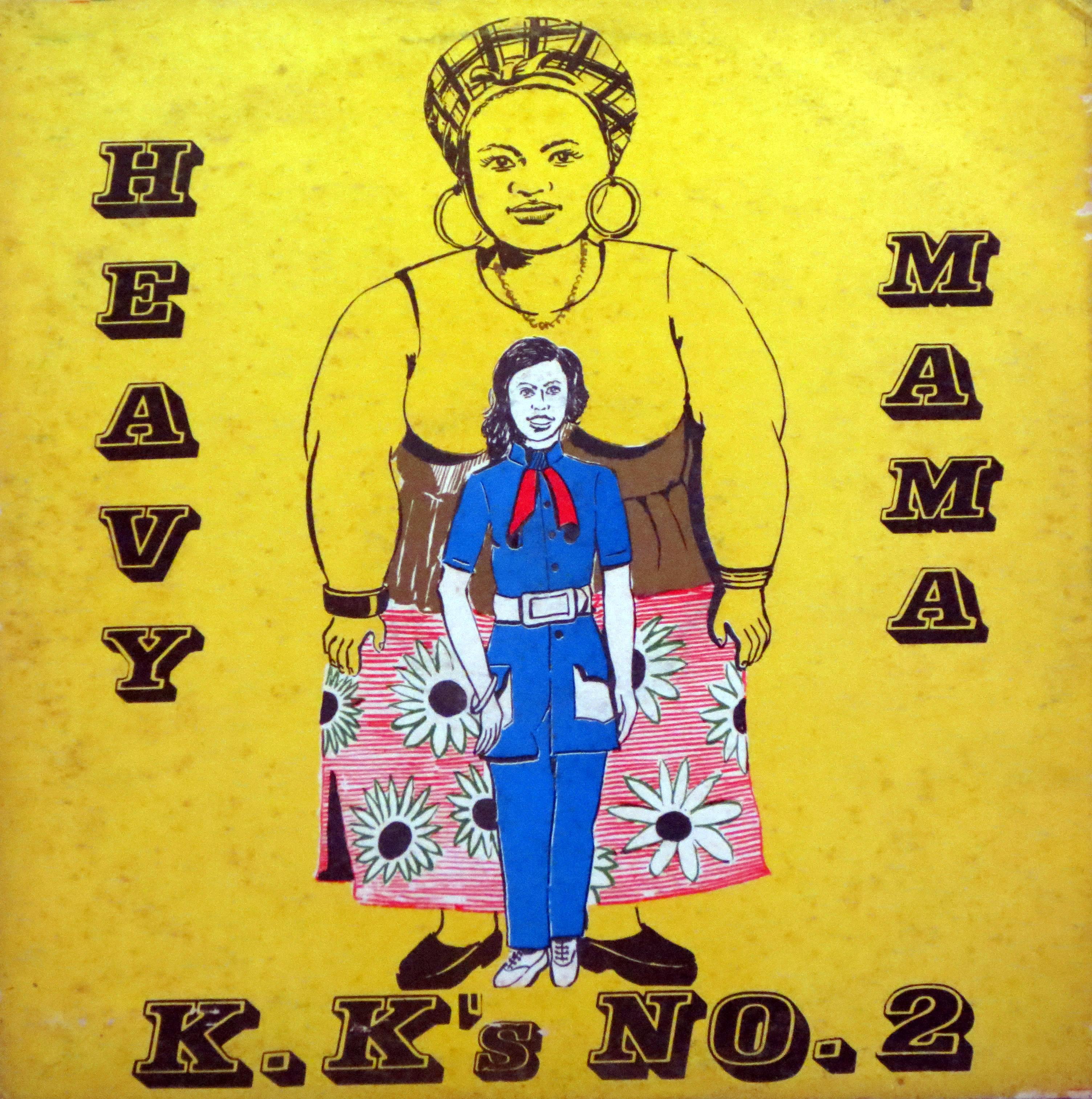 KKs No 2 Heavy Mama