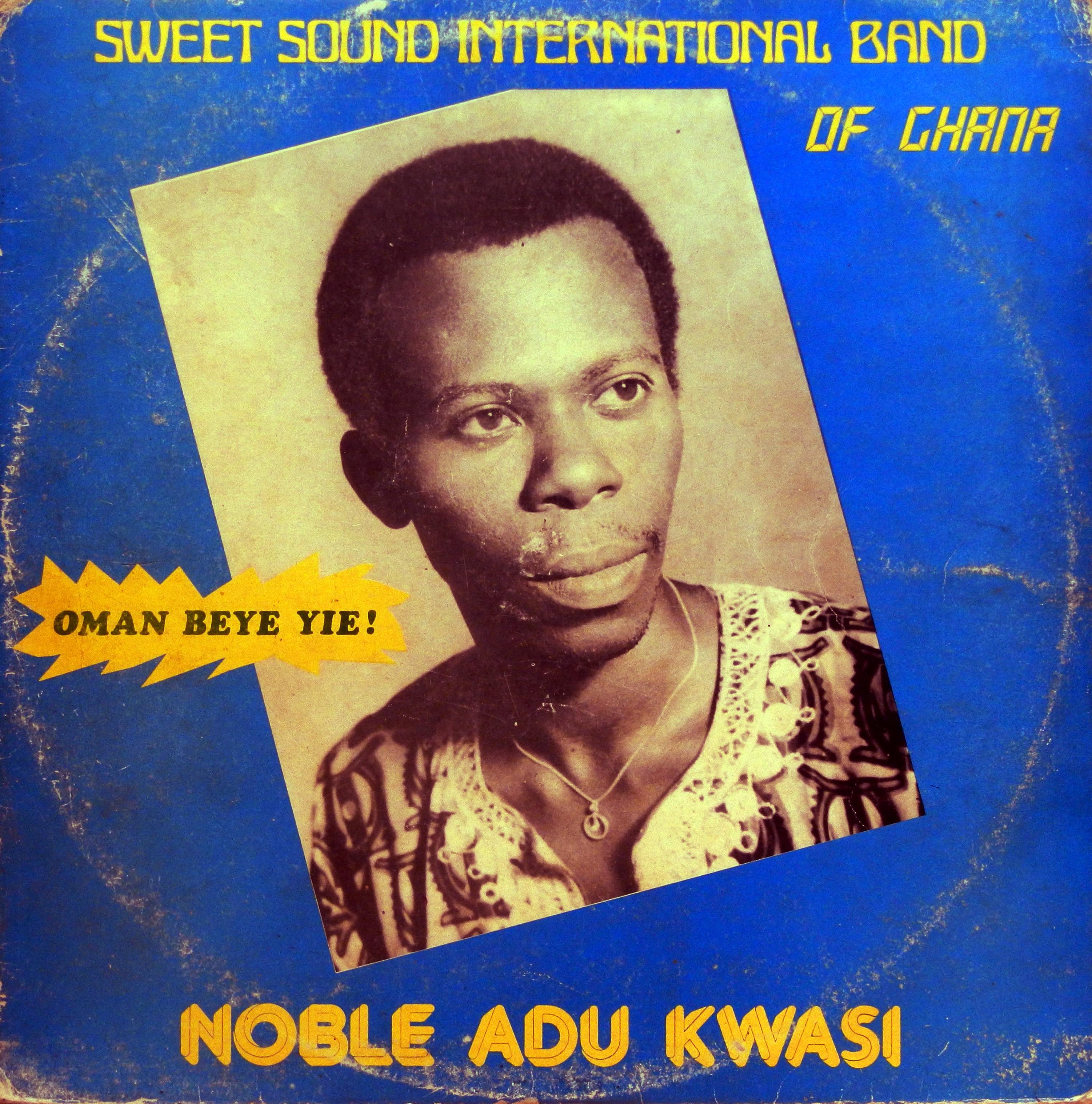 Adu Kwasi His Sweet Sound Band Oman Beye Yie
