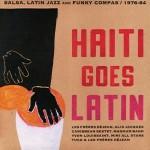 haiti-goes-latin-salsa-latin-jazz-funky-compas-1976-84