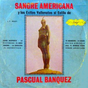 Pascual Banquez, voorkant